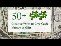 wedding gift amount for friend 50 creative ways to give money as gifts