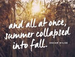 Why Fall Is The Best Season 10 Quotes To Remind You Why Fall Is The Best Season Ever Summer