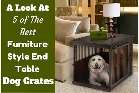 5 best designer furniture style end table dog crates in 2017
