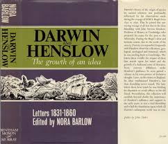 barlow nora ed 1967 darwin and henslow the growth of an idea