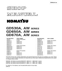komatsu motor grader gd530a aw series gd650a aw series gd67oa