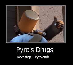 Pyro Meme - tf2 pyro s drugs meme by colordrake on deviantart