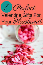 valentines gifts for husband 7 gifts for your husband a work of grace