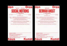 si e des motions kunsthaus dresden social motions demotape german angst fonts
