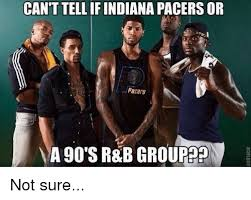 Pacers Meme - can t tell if indiana pacers or pacers a sr b group 90 s not sure