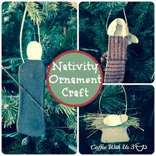 coffee with us 3 simple nativity ornament craft for kidssimple