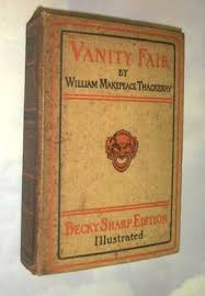 Vanity Fair William Thackeray W M Thackeray U2013 Vanity Fair 1848 U2013 Art In Fiction