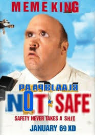 Meme King - meme king paaablaaja not safe safety never takes a shit january 69