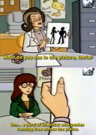 Daria Meme - daria predicted the future my little pony friendship is magic