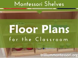 Preschool Floor Plans Trillium Montessori Pinterest Board For Montessori Classroom Floor