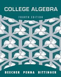 beecher penna u0026 bittinger college algebra with integrated review