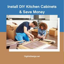diy kitchen cabinets install the benefits of installing diy kitchen cabinets to save
