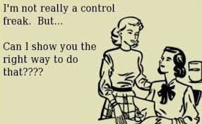 Control Freak Meme - the perks of being a misunderstood control freak greenville