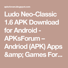 apk forum ludo neo classic 1 6 apk for android apksforum