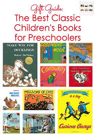 gift guide the best classic children s books for preschoolers
