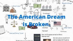 the american dream is broken youtube