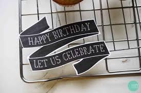 free printable birthday cake banner free printable chalkboard birthday cake banner mintedstrawberry