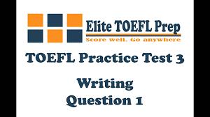 toefl sample essay toefl practice test 3 writing question 1 youtube