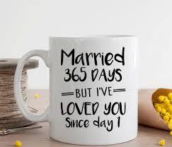 1st wedding anniversary gift wedding anniversary gift married 365 days coffee mug 1st