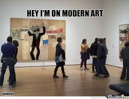 Modern Art Meme - modern art by recyclebin meme center