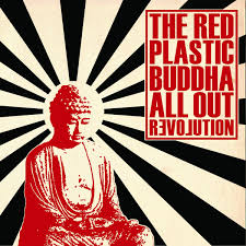 all out revolution the red plastic buddha