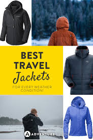 Best Travel Jackets For Every Type Of Weather