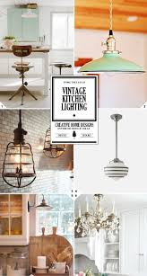 vintage kitchen lighting ideas from house lights to