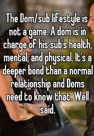 the dom sub lifestyle is not a game a dom is in charge of his sub s