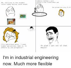 Industrial Engineering Memes - 25 best memes about industrial engineering industrial