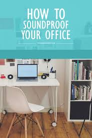 Soundproofing Rugs How To Soundproof Your Home Office Wonder Forest