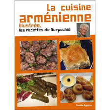 cuisine armenienne la cuisine armenienne illustrée les recettes de serpouhie broché