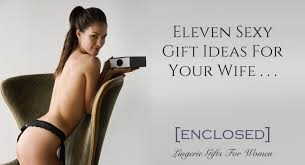 eleven gifts for your wife better than flowers enclosed