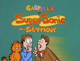 super sonic seymour episode garfield wiki fandom powered by