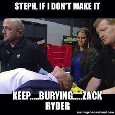 Zack Meme - zack ryder on twitter tweet me a funny zack ryder meme and use
