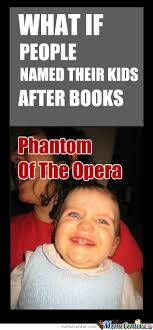 Opera Meme - the phantom of the opera memes the phantom of the opera tpoto