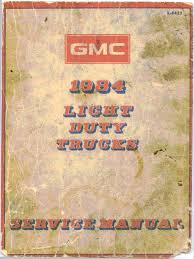 1984 gmc light duty trucks service manual
