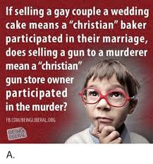Gay Marriage Meme - marriage memes and cake if selling a gay couple a wedding cake