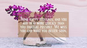 think happy thoughts and you may heal more quickly than you thought