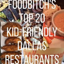 Top Bars Dallas Top 20 Kid Friendly Restaurants In Dallas According To Foodbitch