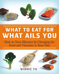 what to eat for what ails you winnie yu 9781592332366 amazon