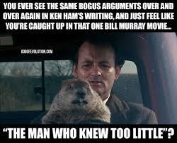 Meme Photo Comments - a meme about groundhog day god of evolution