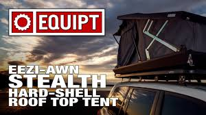 Eezi Awn Roof Top Tent Eezi Awn Stealth Hard Shell Roof Top Tent Youtube