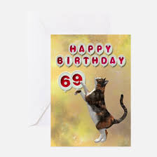 69th birthday card 69th birthday 69th birthday greeting cards cafepress