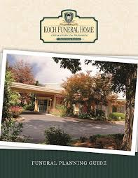 funeral planning guide march 7 2018 koch funeral home state college pennsylvania pa