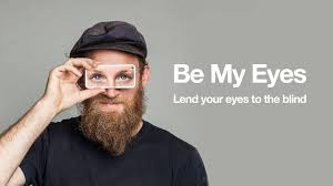Blind People Glasses Be My Eyes App Connects Users To Help The Blind Metro Weekly
