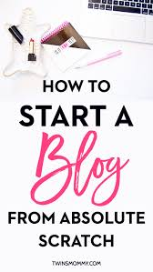 how to start a mom blog in 2018 for beginners twins mommy
