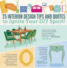 interior design tips for home 25 interior design tips and quotes to ignite your diy spirit