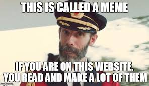 Make A Meme Website - image tagged in cap ob funny captain obvious memes so true memes