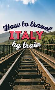 how to travel italy by train a first timer u0027s guide incl things