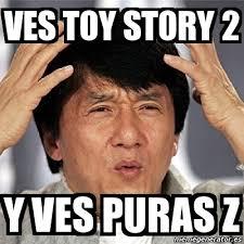 Memes De Toy Story - meme jackie chan ves toy story 2 y ves puras z 2219582